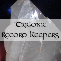 TRIGONIC RECORD KEEPER - Soul Retrieval, Transitions and Knowledge