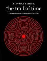 My Favorite Incense Books: The Trail Of Time by Dr. Silvio Bedini