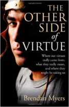 Book Review: The Other Side of Virtue by Brendan Myers