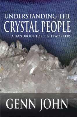 Understanding The Crystal People
