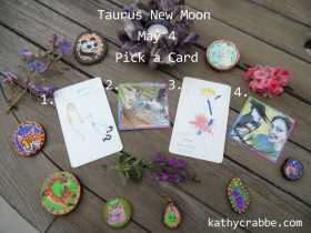 Pick-a-Card for the Taurus New Moon on May 4 | Awaken Spirit Freedom Presence (REVEAL is within)